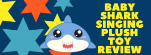 Baby Shark Official Song Doll Review